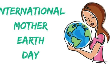 International Mother Earth Day – April 22