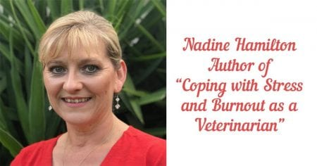 "Nadine Hamilton – Author of ""Coping with Stress and Burnout as a Veterinarian"""